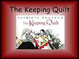 The Keeping Quilt Vocabulary & The Keeping Quilt Story Vocabulary ... Adamdwight.com