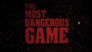 book vs movie the most dangerous game the most dangerous game