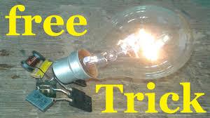 Light Bulb Youtube Free Energy Light Bulb Trick 230v Bulb
