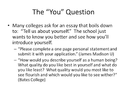 what do colleges want to know this information is based on the  the you question many colleges ask for an essay that boils down to tell us