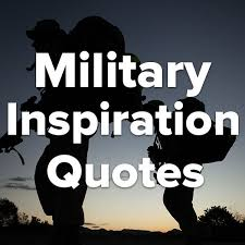 Military Inspirational Quotes 100 best Military Inspirational Quotes images on Pinterest 58