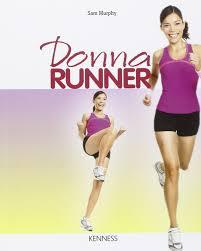 Donna runner: Amazon.co.uk: Sam Murphy: 9788890653926: Books