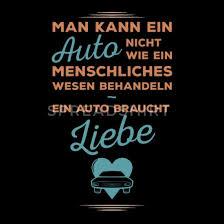 Ein Auto Braucht Liebe Autoliebhaber Auto Sprüche Männer Premium