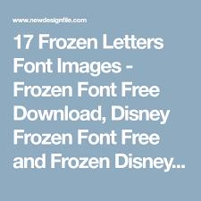frozen font free download 17 frozen letters font images frozen font free download disney