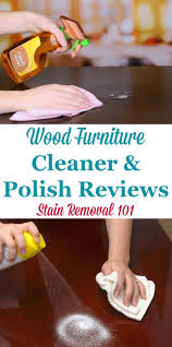Cleaning wood furniture Table Here Is Round Up Of Wood Furniture Cleaner And Polish Reviews To Find Out Which Products Work Best To Make Your Wooden Furniture Look Its Best Ezen Wood Furniture Cleaner Polish Reviews Which Products Work Best