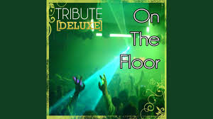 on the floor jennifer lopez tribute instrumental
