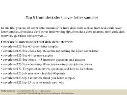 Front Desk Cover Letters Top 5 Front Desk Clerk Cover Letter Samples