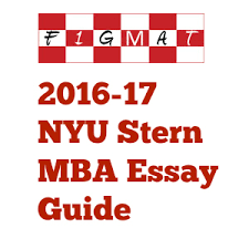sample nyu stern goals essay words  sample nyu stern essay 1 goals 498 words