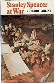 Stanley Spencer at War: Amazon.co.uk: Carline, Richard: Books