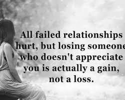 I Appreciate You Quotes For Loved Ones Relationships Quotes Why Failed Relationships Not A Loss Happy One 88
