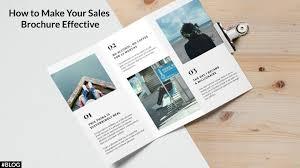 Sales Brochure How to Make Your Sales Brochure Effective 1