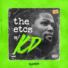 The ETCs with Kevin Durant