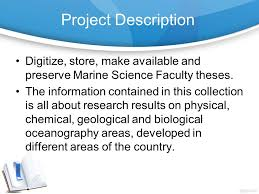digitization of marine science theses collection delia esquer  project description digitize store make available and preserve marine science faculty theses