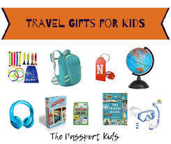 2020 best travel gifts for kids fun