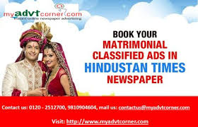 looking for publish matrimonial adver in hindustan times newspaper book your matrimonial ads in hindustan times on line for any locations