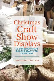 Christmas Craft Fair Display Ideas   Display We Had To Christmas Craft Show Booth Ideas