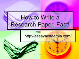 how to write a research paper fast  how to write a research paper fast essayacademia com