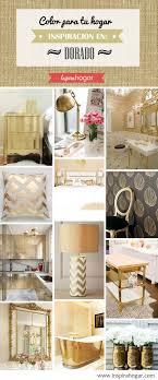 dorado para interiores lujosos y llenos de glamour colores para casas