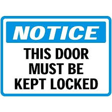 lock door sign. Please Keep Door Locksed Sign Lock Locks Miami Fl