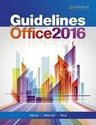 guidelines for microsoft office 2016 nancy muir 9780763868031 guidelines for microsoft office 2016
