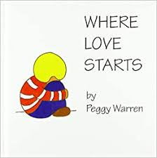 Where Love Starts: Warren, Peggy: 9781952244032: Amazon.com: Books