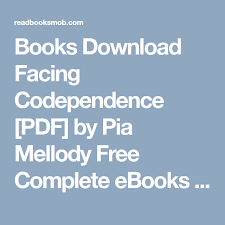 Books Download Facing Codependence Pdf By Pia Mellody Free