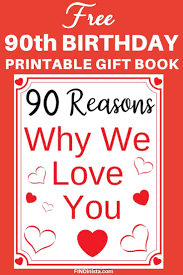90 reasons we love you free printable book delight your favorite man or woman who