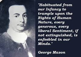 Mason Quotes Custom 48 George Mason Quotes QuotePrism