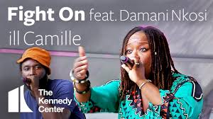 Ill Camille Fight On Feat Damani Nkosi Live At The Kennedy Center