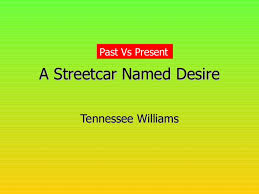 essay on a streetcar d desire themes order custom essay online essay on streetcar d desire a streetcar d desire tennessee