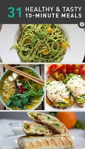 easy home cooked dinner ideas. 31 healthy meals you can make in 10 minutes or less. quick easy mealseasy home cooked dinner ideas