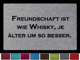 Türmatte Schmutzmatte Freundschaft Ist Wie Whiskey Spruch Geschenk