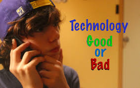 computer is good or bad essay why technology is bad essay how to  why technology is bad essay