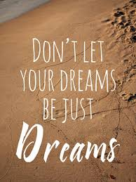 Quotes About Your Dream Best of Quotes About Your Dream 24 Quotes