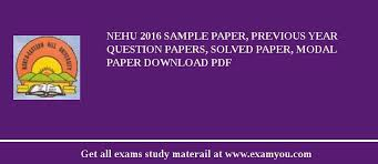 Download Paper Nehu 2019 Sample Paper Previous Year Question Papers