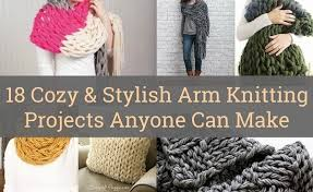 Arm Knitting Patterns New 48 Cozy Stylish Arm Knitting Projects Anyone Can Make