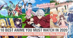 10 best anime you must watch in 2020
