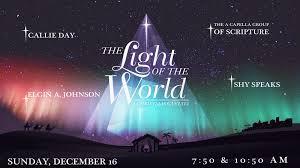 Christmas Sermon Jesus The Light Of The World The Light Of The World A Christmas Cantata Oak Cliff