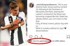 Dybala 'likes' fan's Instagram plea for him to snub Man Utd and become  Juventus captain