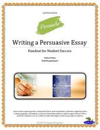 image detail for persuasive essay writing help sample and  writing a persuasive essay handout reference guide