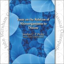 the essay on the relation of micro organisms to disease by jocelyn  essay on the relation of microrganisms to disease
