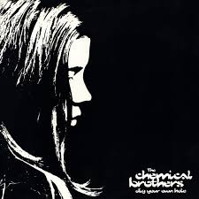 The <b>Chemical Brothers</b> - <b>Dig</b> Your Own Hole | Releases | Discogs