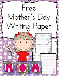 mother s day writing paper for kindergarten this is a great printable that everyone will enjoy simply click here to check out this bie