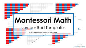 Math Templates Montessori Math Number Rods Templates Numeration Carrots Are