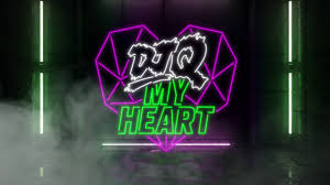 DJ Q - My Heart
