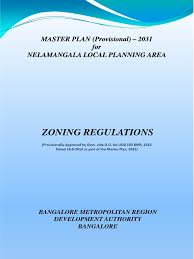 Nelamangala Master Plan 2031 Provisional Zoning Regulations