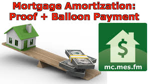 Mortgage Amortization Formula Balloon Payment Proof Youtube