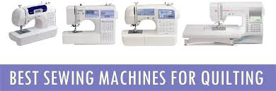 Best Sewing Machines For Quilting 2020 Best Sewing