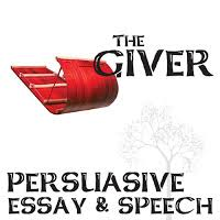 created for learning what novel unit resources are the best fit  students are given 3 persuasive topics about the giver > theme getting rid of