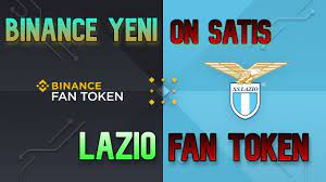 Binance Yeni ÖN SATIŞ – Lazio Fan Token Launchpad Nasıl Katılınır | Binanc